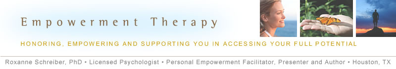 Empowerment Therapy - Honoring, Empowering and Supporting You in Accessing Your Full Potential